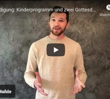(Deutsch) Kinderprogramm und zwei Gottesdienste