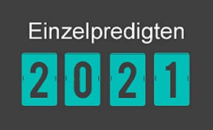 Einzelpredigten 2021